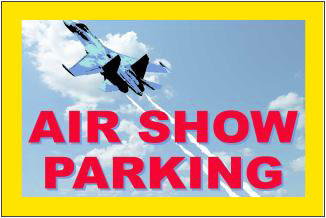 Air show plastic lawn sign