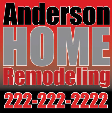 Home remodeling lawn sign